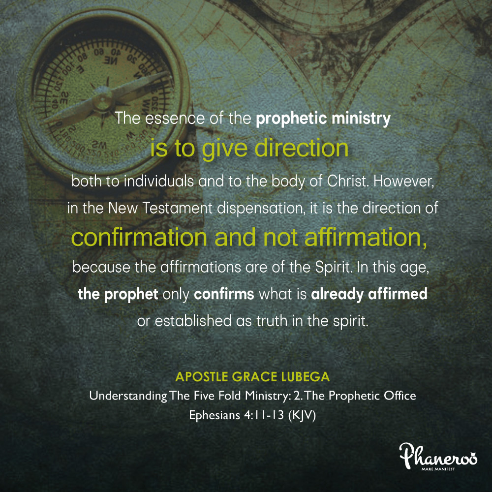 Understanding The Five Fold Ministry: 2 The Prophetic Office