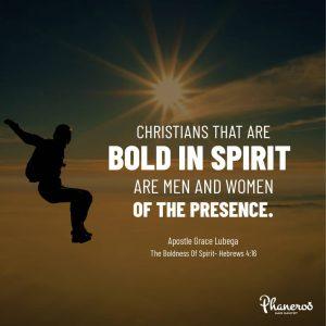 The Boldness Of Spirit
