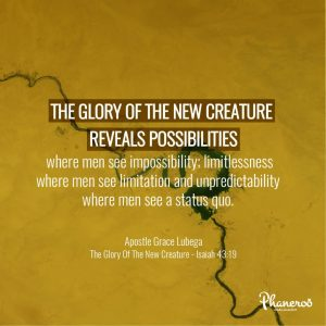 The Glory Of The New Creature