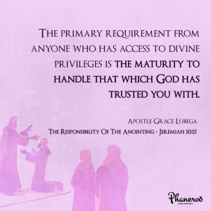 The Responsibility Of The Anointing